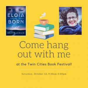 Come Hang Out With Me at Twin Cities Book Festival this Saturday